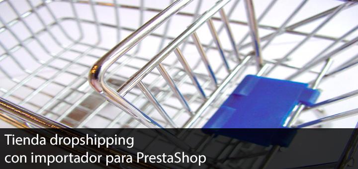 Dropshipping con importador para PrestaShop