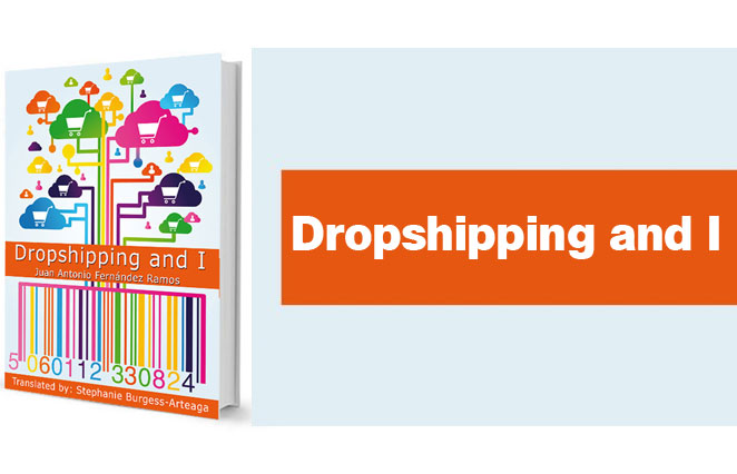 Dropshipping and I, el libro el Dropshipping y yo traducido al inglés